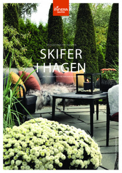 Skifer i hagen fra MINERA SKIFER